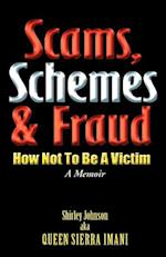Scams, Schemes, and Fraud af Shirley Johnson