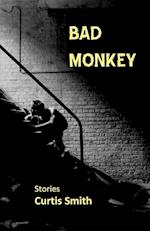 Bad Monkey af Curtis Smith