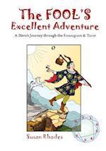 The Fool's Excellent Adventure