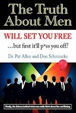 The Truth about Men Will Set You Free af Dr Pat Allen, Pat Allen
