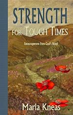Strength for Tough Times af Maria Kneas
