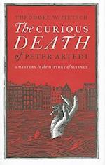 The Curious Death of Peter Artedi af Theodore W. Pietsch PH.D.