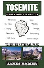 Yosemite: The Complete Guide af James Kaiser