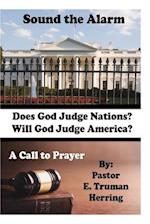 Sound the Alarm - A Call to Prayer