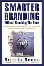Smarter Branding Without Breaking the Bank af Brenda Bence
