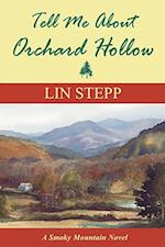 Tell Me about Orchard Hollow (Smoky Mountain, nr. 2)