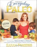 Everyday Paleo af Robb Wolf, Sarah Fragoso