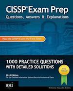 Cissp Exam Prep Questions, Answers & Explanations