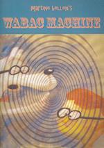 WABAC Machine af Martine Bellen