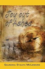 Joy Out of Ashes af Saundra Staats Mclemore