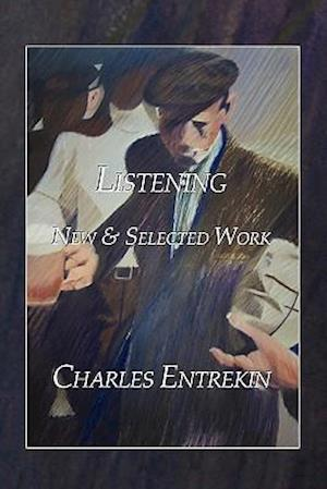 Listening: New & Selected Work