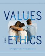 Values and Ethics - Through a Jewish Lens