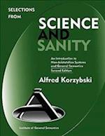 Selections from Science and Sanity, Second Edition (New Non Aristotelian Library)