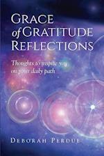 Grace of Gratitude Reflections