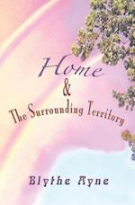 Home and the Surrounding Territory