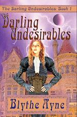 The Darling Undesirables af Blythe Ayne