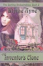 The Inventor's Clone af Blythe Ayne