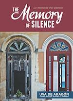 The Memory of Silence / Memoria Del Silencio af Uva de Aragon