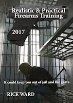 Realistic & Practical Firearms Training