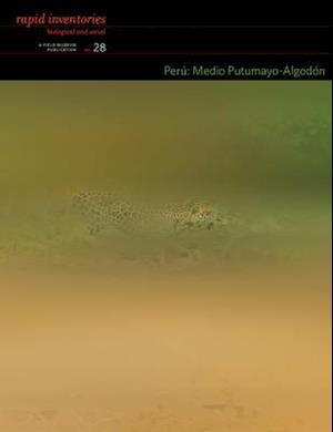 Peru: Medio Putumayo-Algodon - Rapid Biological and Social Inventories Report 28