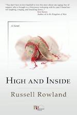 High and Inside af Russell Rowland