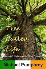 Of a Tree Called Life