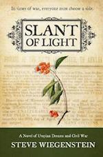 Slant of Light: A Novel of Utopian Dreams and Civil War