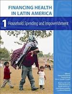 Financing Health in Latin America: Household Spending and Impoverishment (Global Health and Equity)
