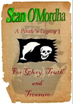 Pirate's Legacy 1: For Glory, Truth and Treasure