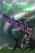 For All Time and Eternity: Waters of the Deep