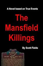 The Mansfield Killings af Scott Fields