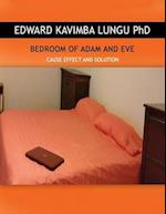 BEDROOM OF ADAM AND EVE: CAUSE EFFECT AND SOLUTION
