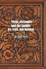 Victor Alexander and the Saddle