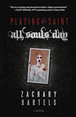 Playing Saint | All Souls' Day