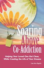 Soaring Above Co-Addiction