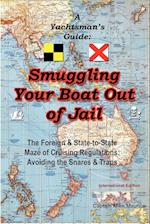 A Yachtsman's Guide: Smuggling Your Boat Out of Jail