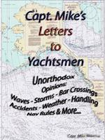 Capt. Mike's Letters to Yachtsmen