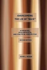Overcoming the Lie of