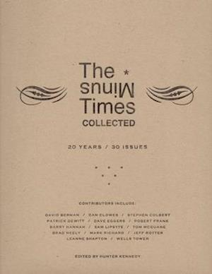 The Minus Times Collected: Twenty Years / Thirty Issues (1992?2012)