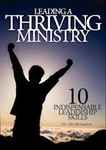 Leading a Thriving Ministry af Gil Stieglitz
