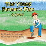 The Young Farmer's Plan
