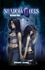 Shadowgirls Season 1
