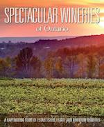 Spectacular Wineries of Ontario (Spectacular Wineries)