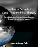 The Clinician's Guide to Social Responsibility Therapy