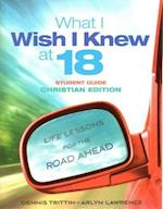 What I Wish I Knew at 18 Student Guide (Dennis Trittin)