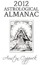 2012 Astrological Almanac af Austin Coppock