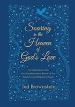 Soaring in the Heaven of God's Love