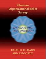 Kilmanns Organizational Belief Survey