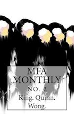 Mfa Monthly No. 2 af The Editors