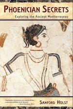 Phoenician Secrets af Sanford Holst